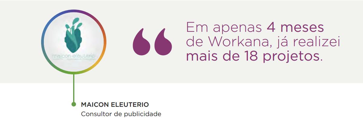 Maicon Eleuterio - casos de sucesso na Workana