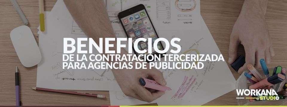 Contratación tercerizada para agencias de publicidad