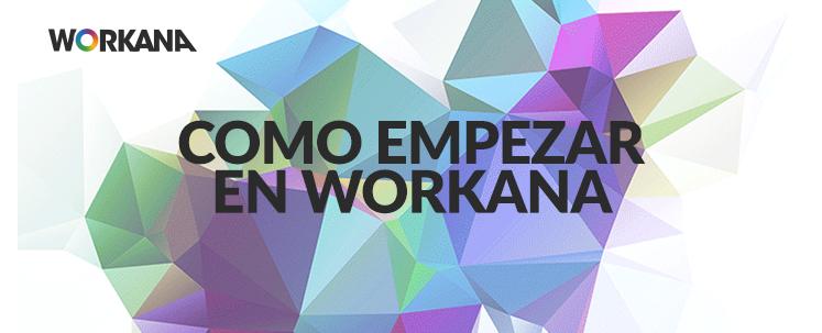 Emprendedores: cómo empezar en Workana