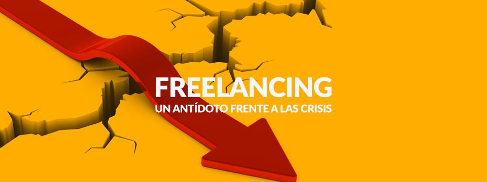 Freelancing: un antídoto frente a las crisis