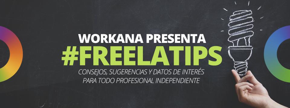 #FreelaTips: consejos y datos de interés para freelancers