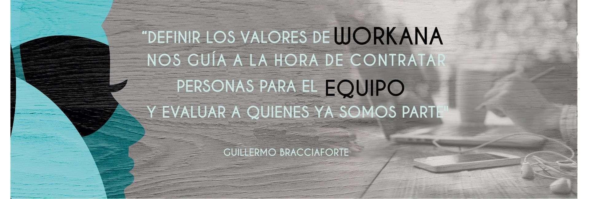 """Guillermo Bracciaforte: """"Porqué dedico la mitad de mi tiempo a formar la cultura de Workana"""""""