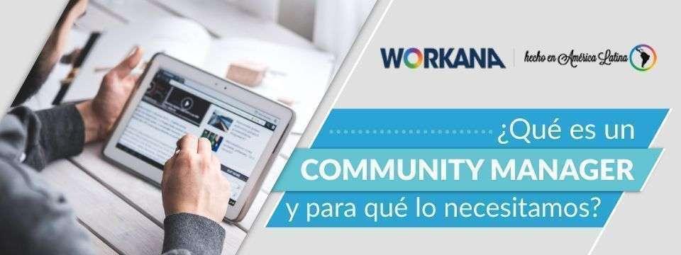 ¿Por qué es importante contar con un Community Manager?