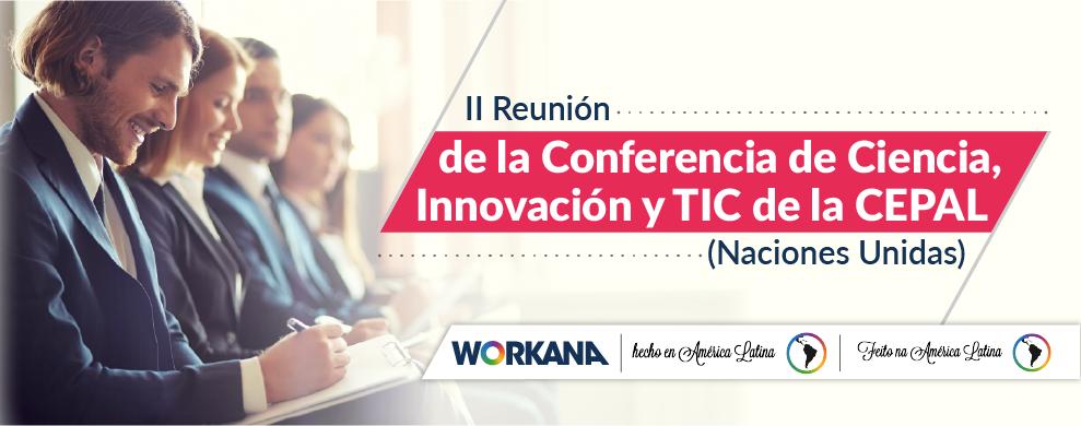 Workana en CEPAL: Conferencia de Ciencia, Innovación y TIC