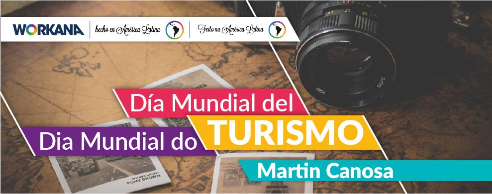 Viajar y trabajar: Dia Mundial del Turismo