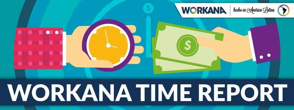 Workana Time Report renovado: Garantía para tus proyectos freelance