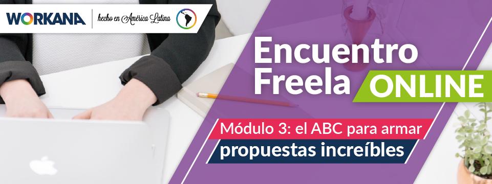 Encuentro de Freelancers Latinoamericanos - Módulo 3: Armar Propuestas