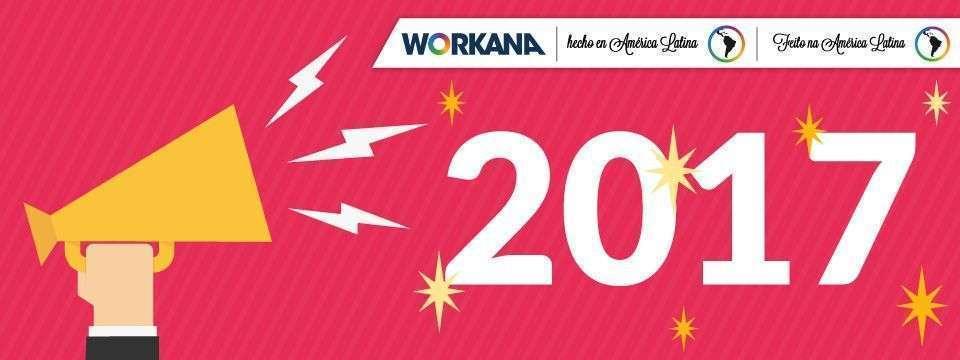 WORKANA, BALANÇO 2016 E O QUE NOS ESPERA NESTE NOVO ANO