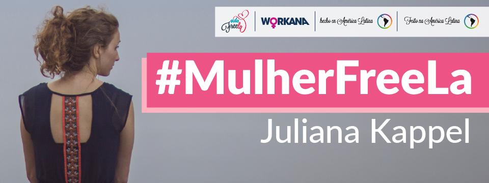 #MulherFreela: Uma mulher como todas as outras!