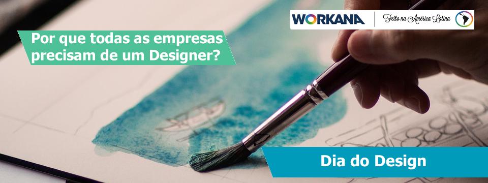 Design em todas as coisas: Por que TODAS as empresas precisam MUITO de um Designer?