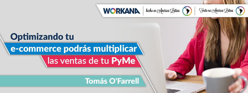 ¿Cómo optimizar tu e-commerce para multiplicar las ventas?