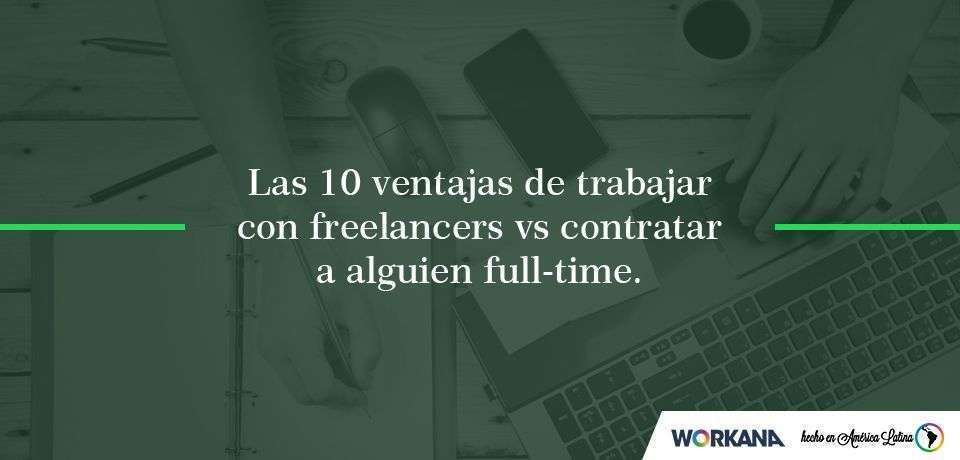 Freelancer vs Profesional Full Time: ¿cuál es la mejor opción?