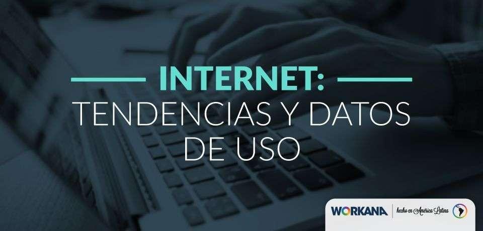 ¿Cómo aprovechar las últimas tendencias de uso de Internet?