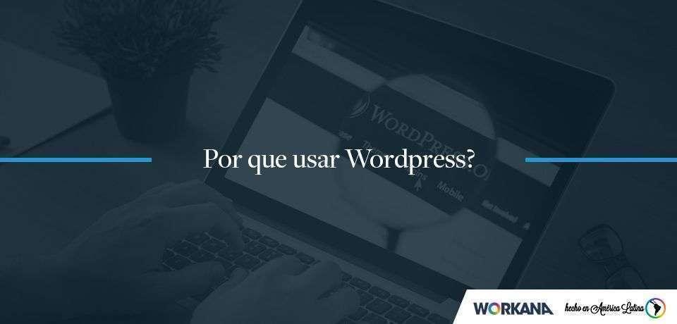 WordPress: muito mais do que um simples CMS