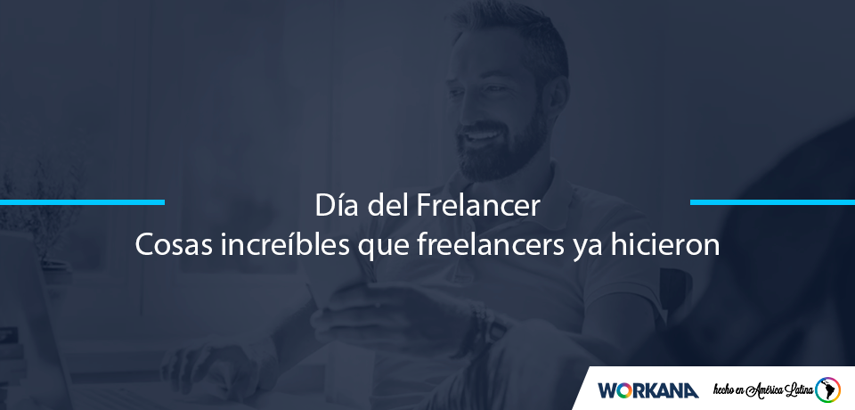 6 cosas increíbles que freelancers ya hicieron en Workana
