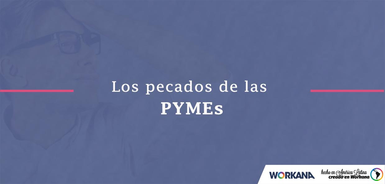 Los 6 pecados capitales de las Pymes en Facebook