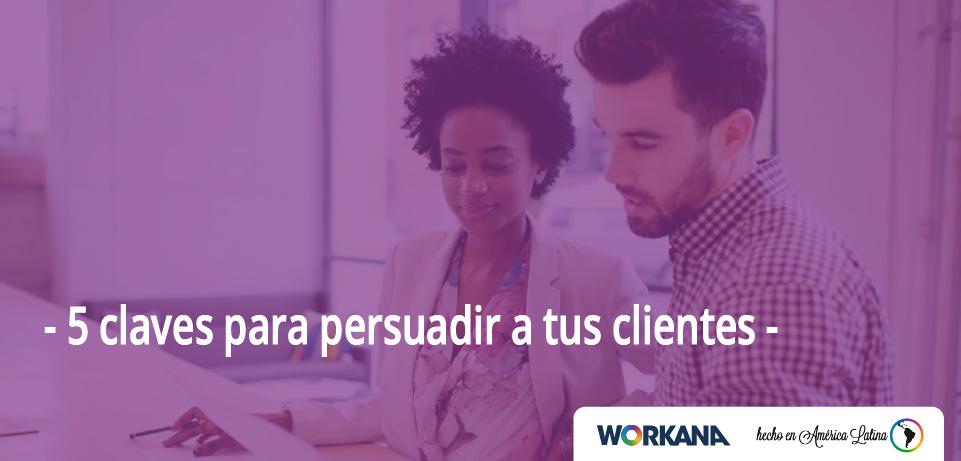 5 claves para persuadir a un cliente
