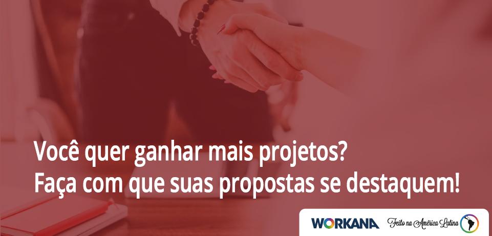 Você quer ganhar mais projetos? Faça com que suas propostas se destaquem!