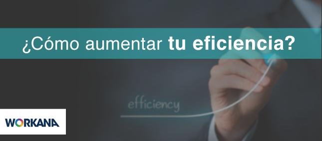 ¿Cómo aumentar la eficiencia de tu negocio freelance?