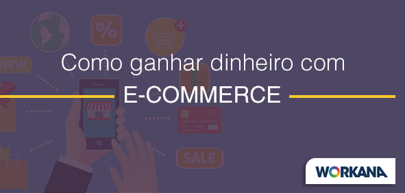 Como ganhar dinheiro com o boom do comércio eletrônico no Brasil