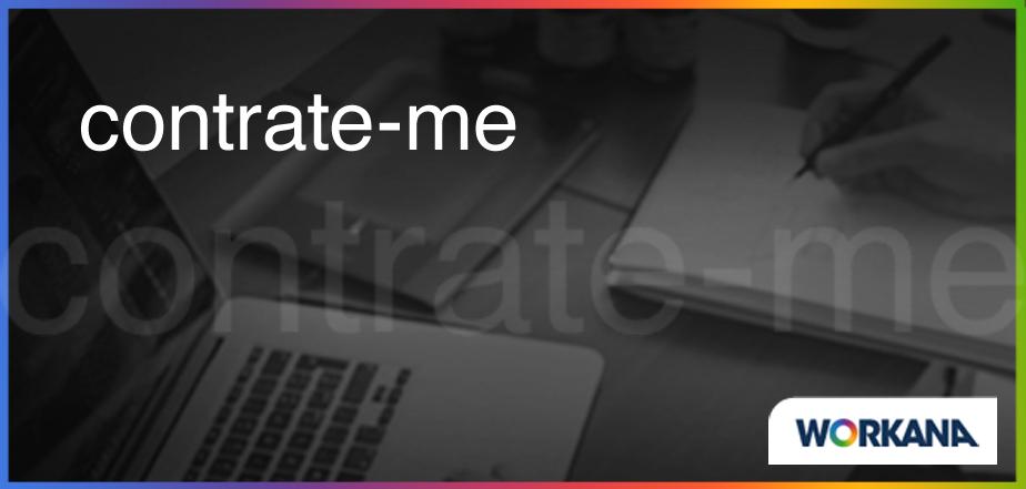 """""""Contrate-me"""": uma nova função para agilizar os processos na Workana"""