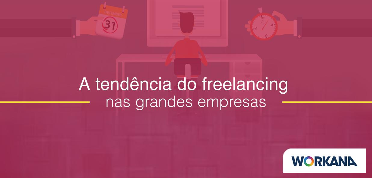 5 estratégias para trabalhar com freelancers que são tendência