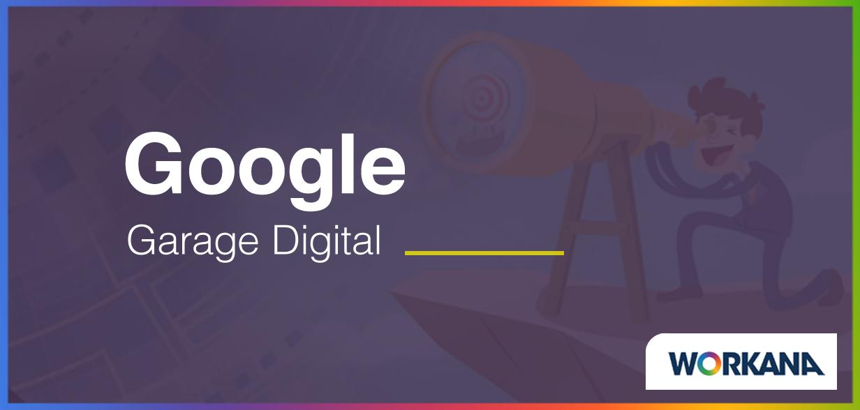 """10 consejos para sacar el máximo provecho de """"Google Digital Garage"""""""
