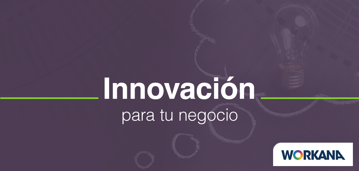 Cómo potenciar tu negocio a través de la innovación