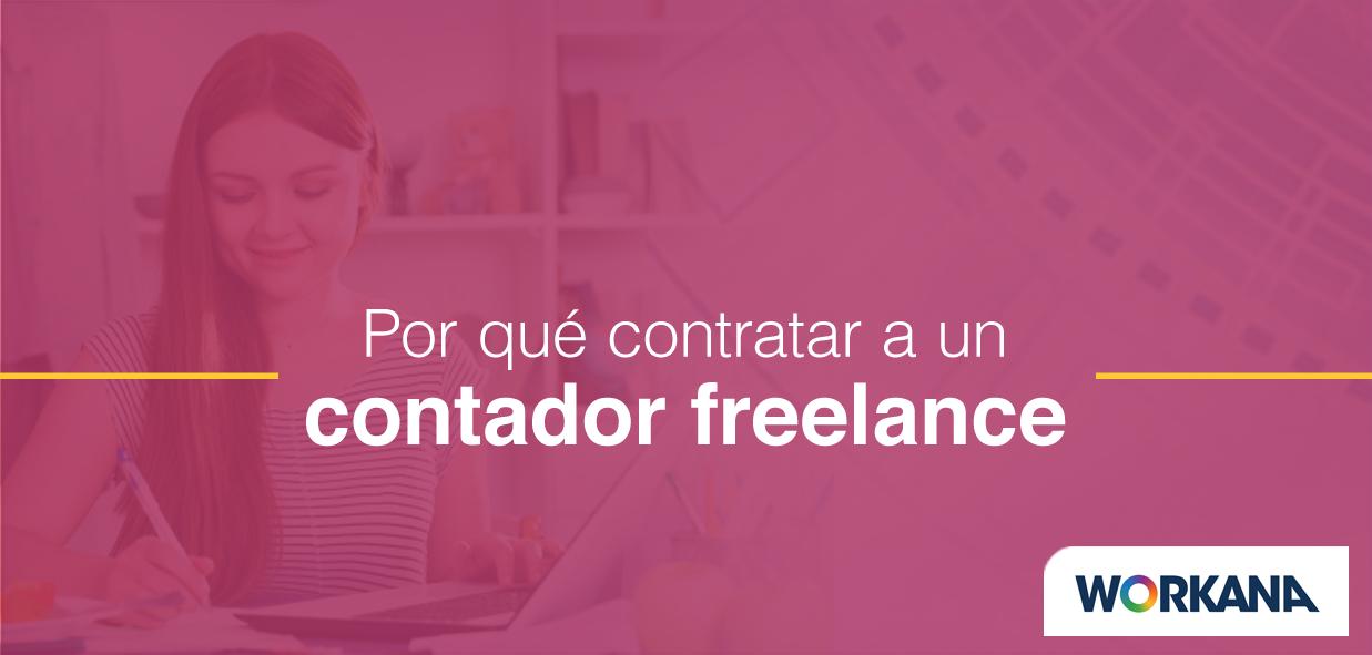 3 motivos por los cuales contratar a un contador freelance para tu negocio