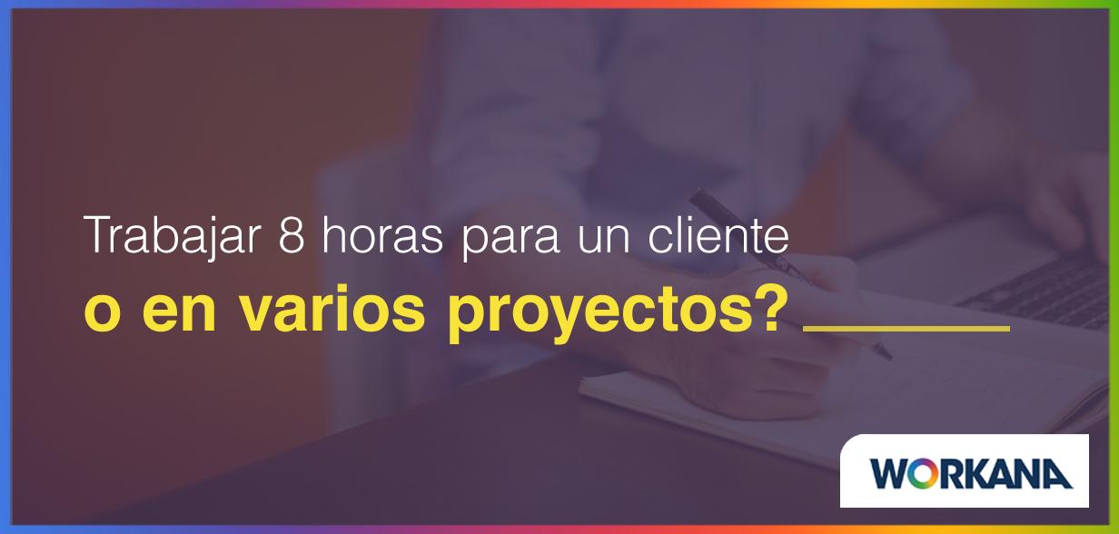 ¿Trabajar para el mismo cliente o para clientes diferentes?