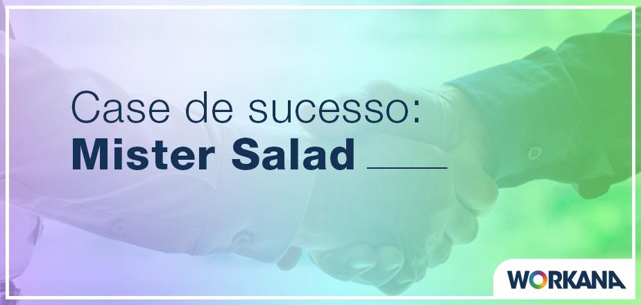 PMEs que contratam freelancers para crescer: Mister Salad