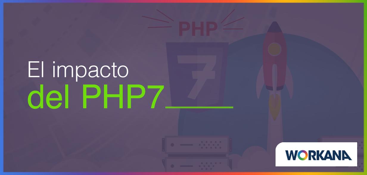 El impacto de PHP 7 y las principales razones para migrar