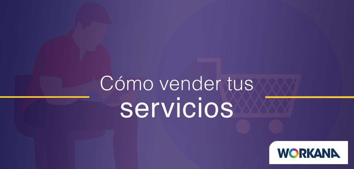 Cómo vender servicios a grandes empresas con 7 tácticas comprobadas