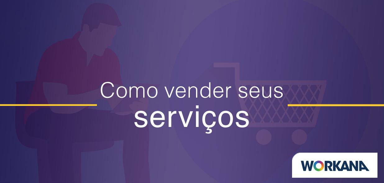 Como vender serviços para grandes empresas com 7 táticas comprovadas