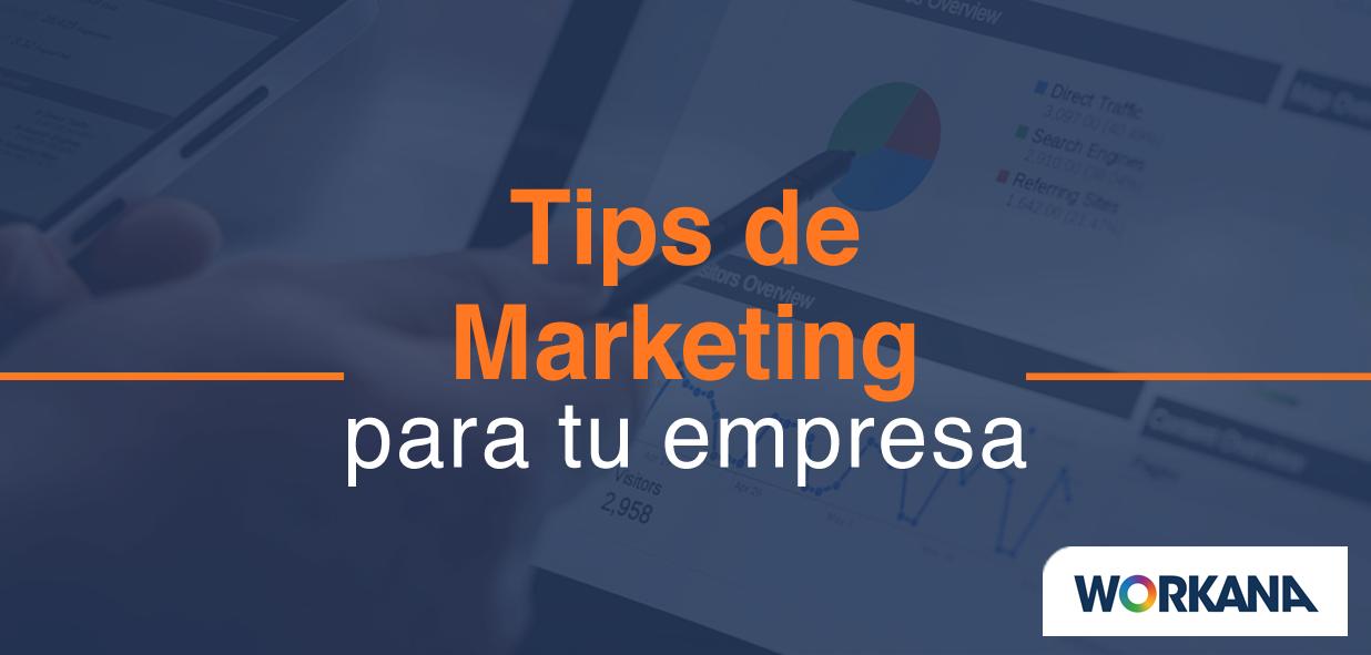 5 consejos de marketing para tu empresa (¡que sí funcionan!)