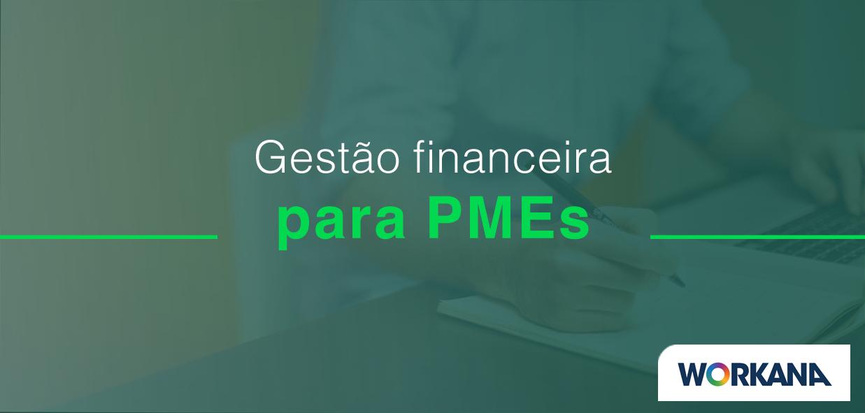 10 dicas de gestão financeira para PMes