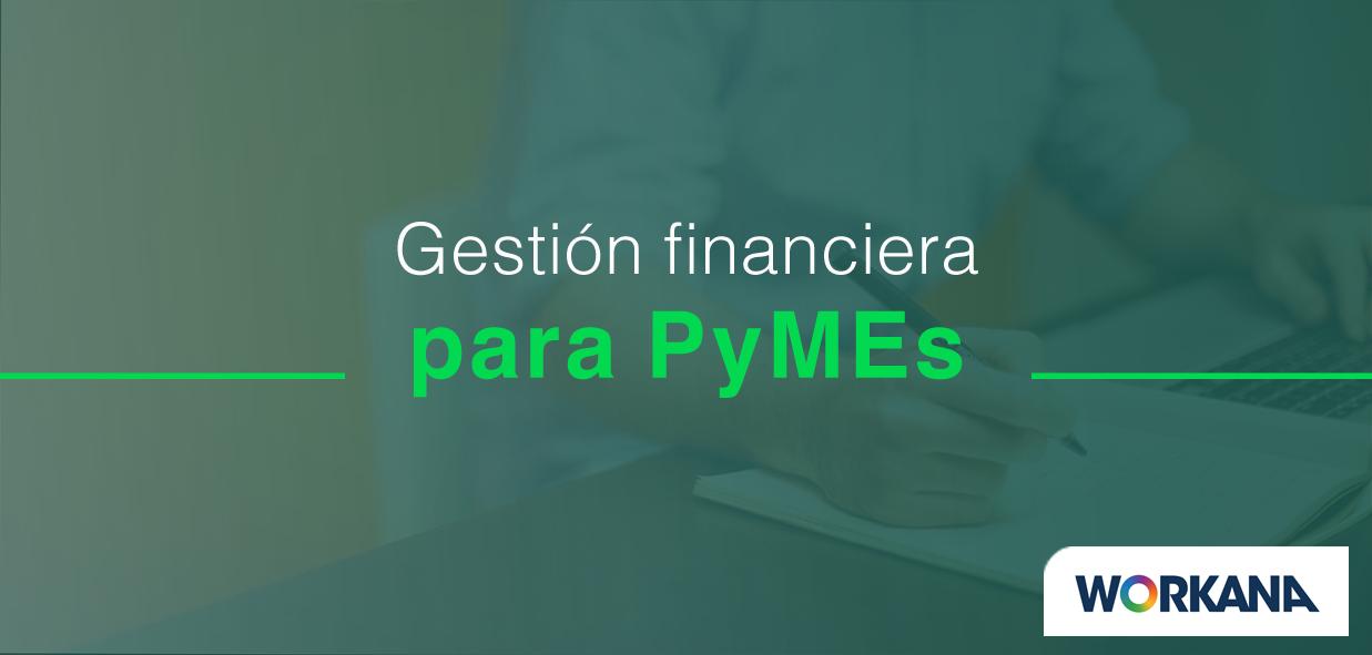 10 consejos de gestión financiera para PyMEs