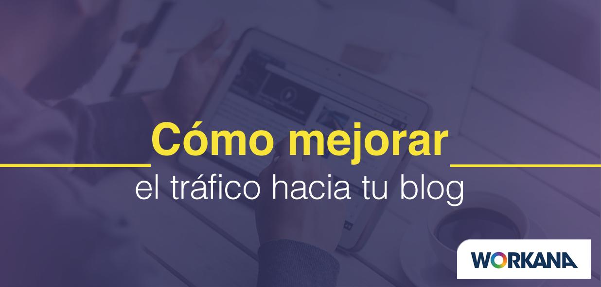 5 ideas para optimizar tu blog y atraer más visitas