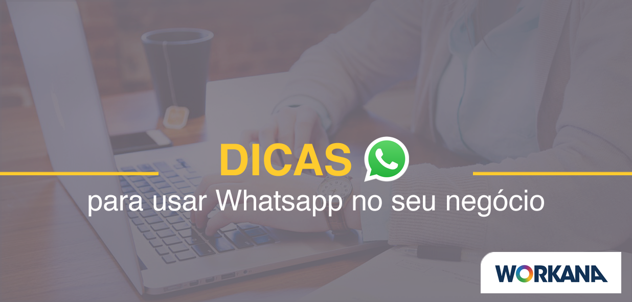 Usar WhatsApp Web e WhatsApp Business para empresas: o guia definitivo