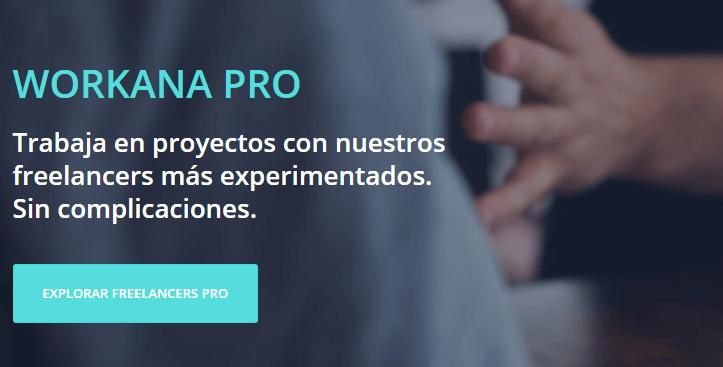 ¡Tenemos una gran noticia para contarte: ya lanzamos Workana Pro!