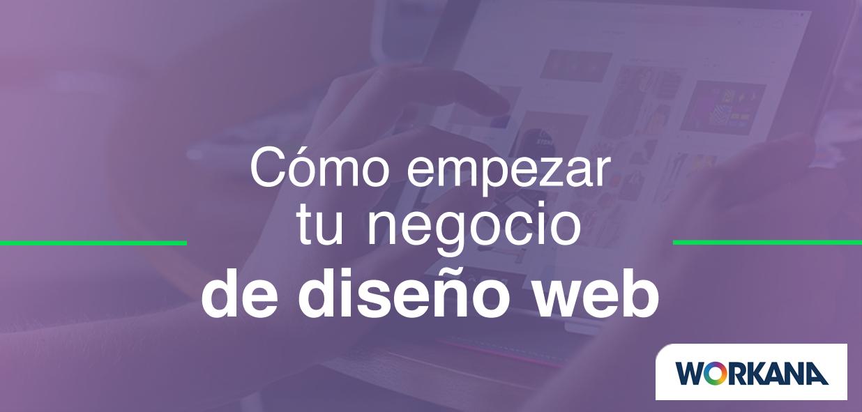 Cómo iniciar un negocio rentable de web design desde tu casa