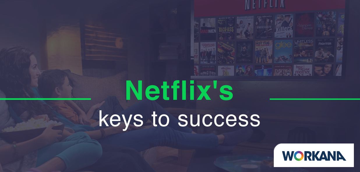 Organizational culture and talent: Netflix's keys to success