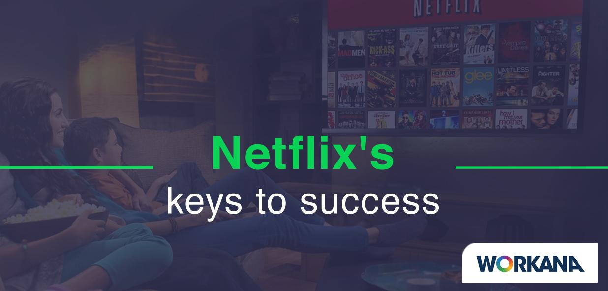 Organizational culture and talent: Netflix's keys to success